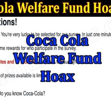 Coca Cola Welfare Fund Hoax 2021 .