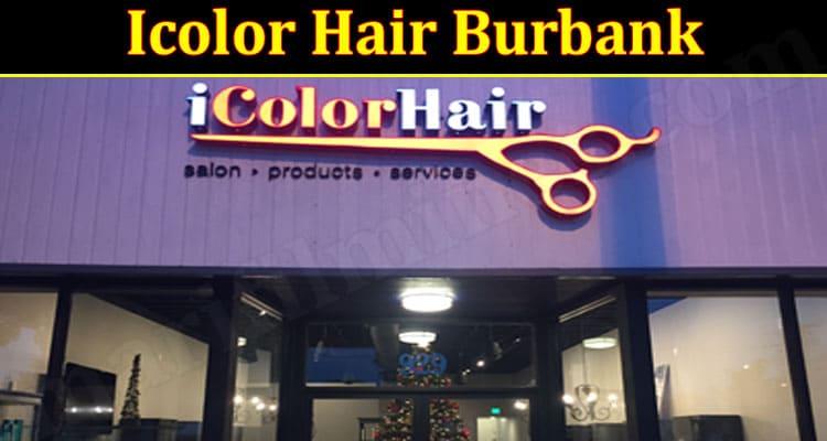 Icolor Hair Burbank (June)