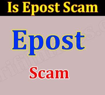 Is Epost Scam {June 2021} Read To Find Genuine Details!