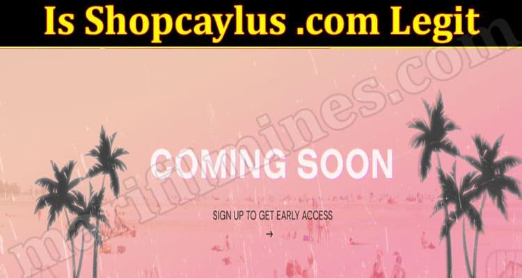 Is Shopcaylus .com Legit [June] Reviews For Assistance!