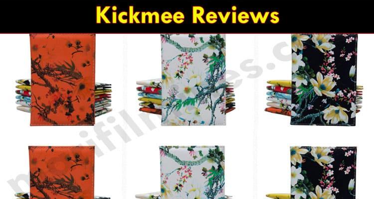 Kickmee Reviews 2021
