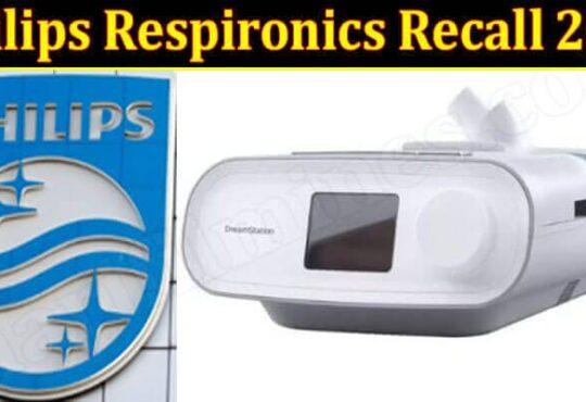 Philips Respironics Recall 2021 Marifilmness