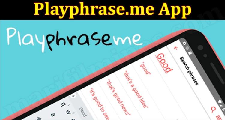 Playphrase.me App (June) Check The Details Inside!