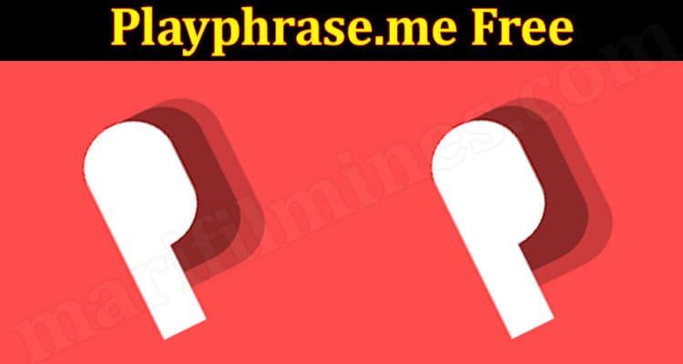 Playphrase.me Free 2021