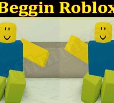 Beggin Roblox 2021.