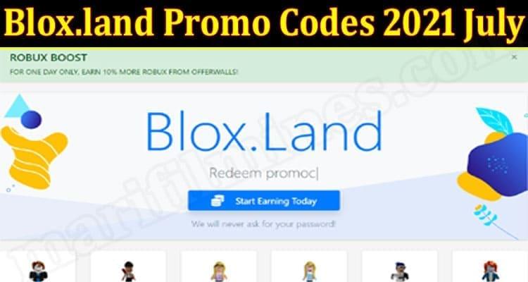Blox.land Promo Codes 2021 July 2021.