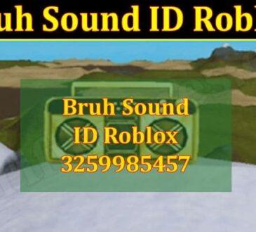 Bruh Sound ID Roblox 2021