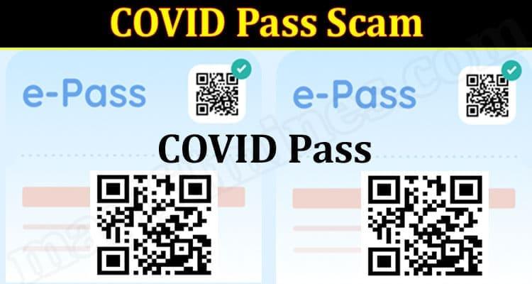 COVID Pass Scam 2021.