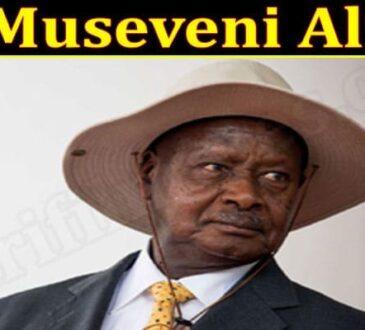 Is Museveni Alive 2021.