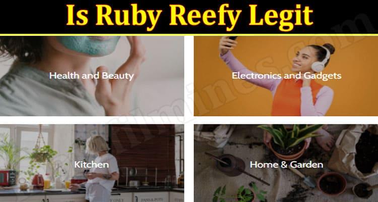 Is Ruby Reefy Legit 2021.
