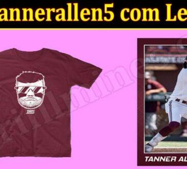 Is Tannerallen5 com Legit 2021.