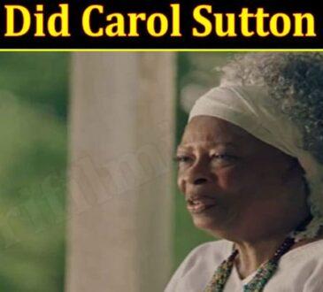 Latest News Carol Sutton Died