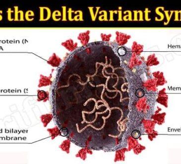 Latest News Delta Variant Symptoms