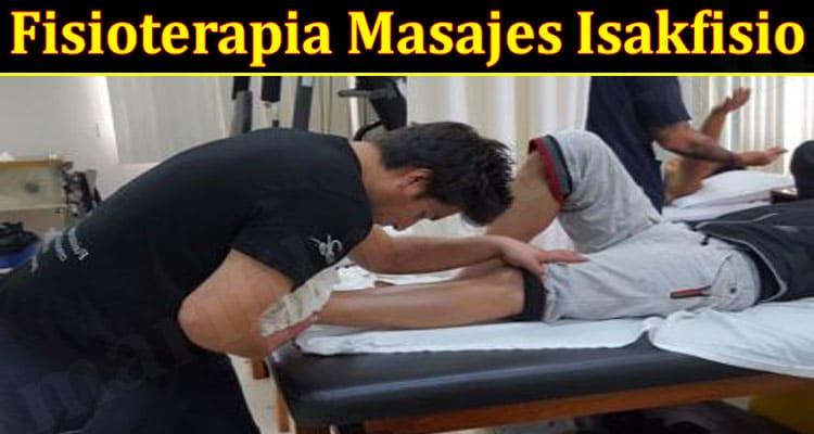 Latest News Fisioterapia Masajes Isakfisio