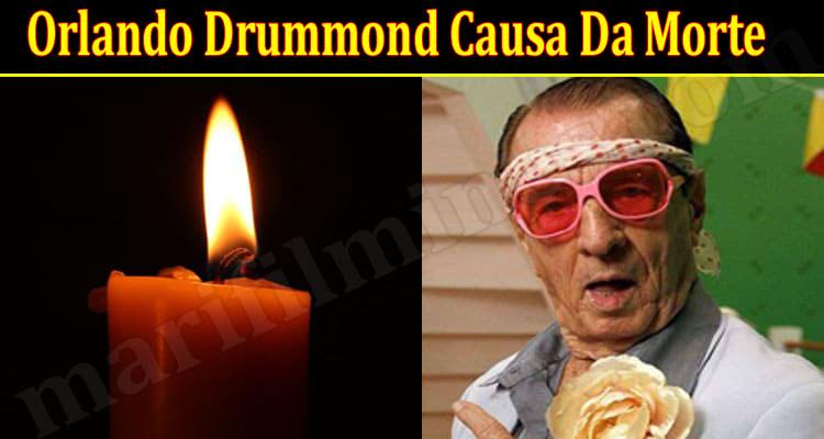 Orlando-Drummond-Causa-Da-M