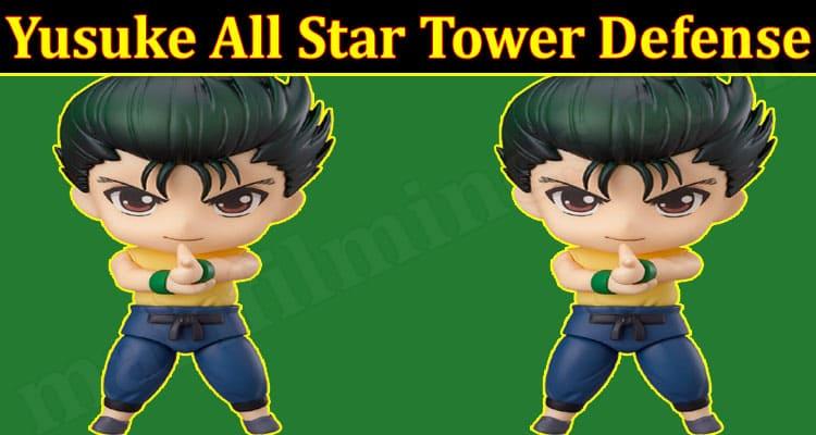 Yusuke All Star Tower Defense 2021.