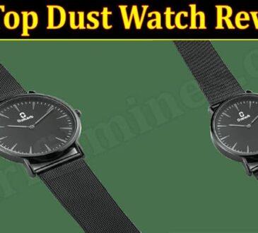 Zip Top Dust Watch Review 2021.