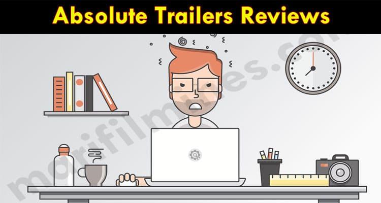Absolute Trailers Online Website Reviews