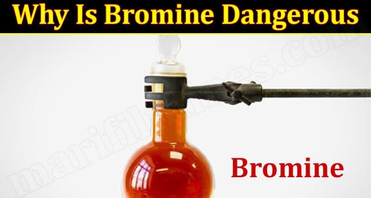 All Information Bromine Dangerous