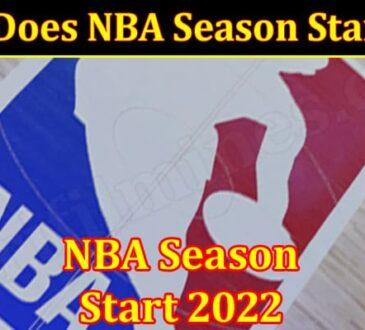All Information NBA Season Start 2022