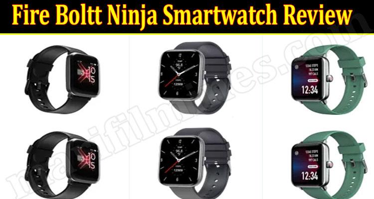 Fire Boltt Ninja Smartwatch Online Product Review