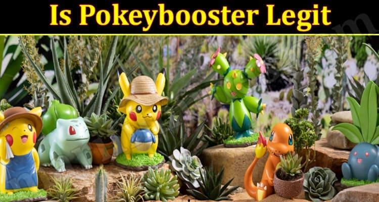 Is Pokeybooster Legit 2021
