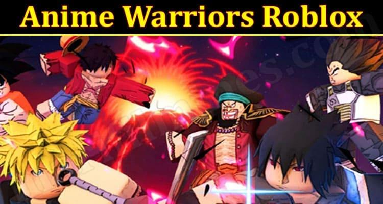 Latest News Anime Warriors Roblox