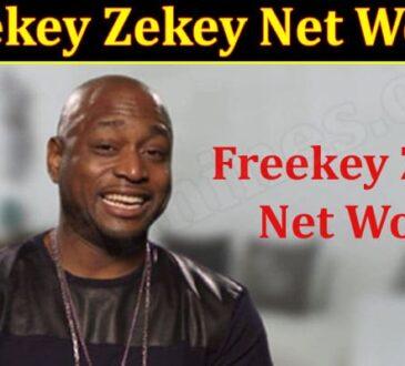Latest News Freekey Zekey Net Worth