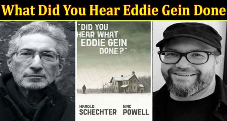 Latest News Hear Eddie Gein Done