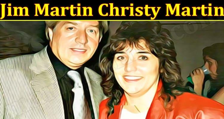 Latest News Jim Martin Christy Martin