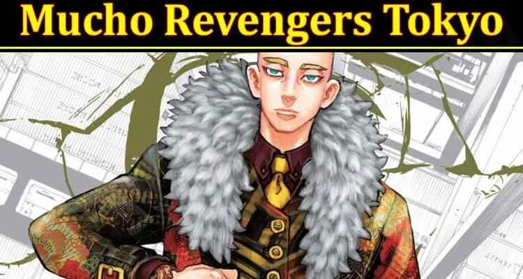 Latest News Mucho Revengers Tokyo