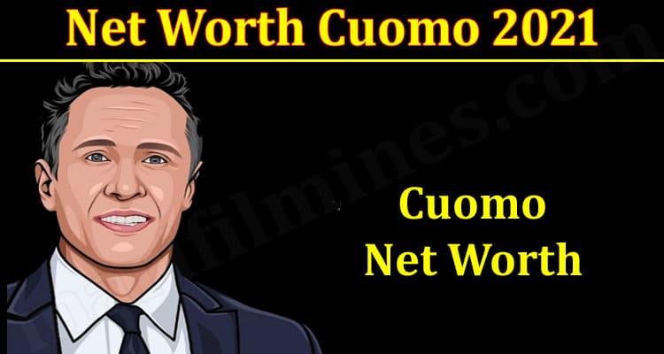 Latest News Net Worth Cuomo 2021