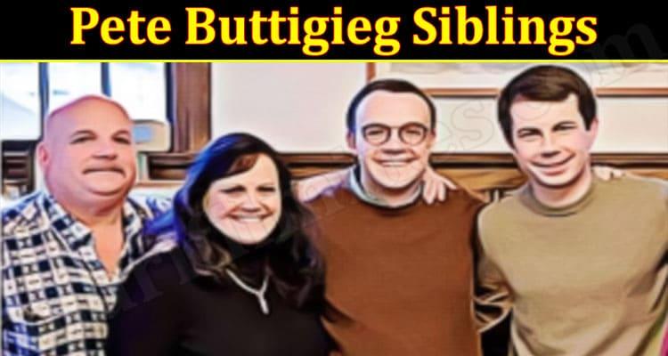 Latest News Pete Buttigieg Siblings