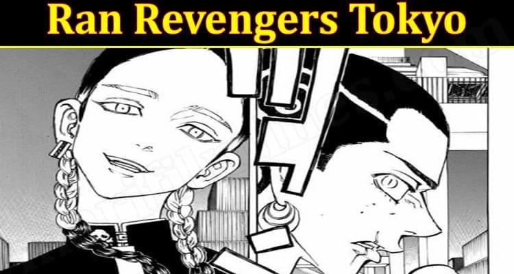 Latest News Ran Revengers Tokyo