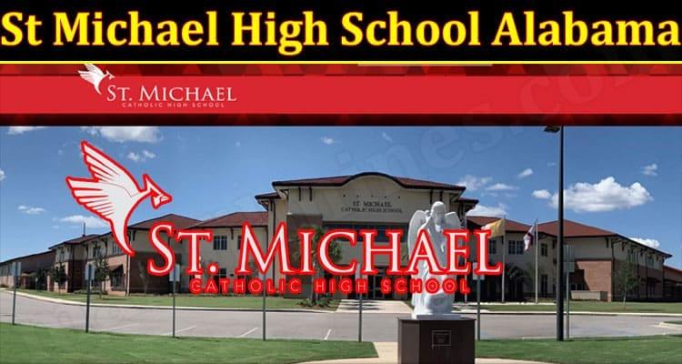 Latest News St Michael High School Alabama