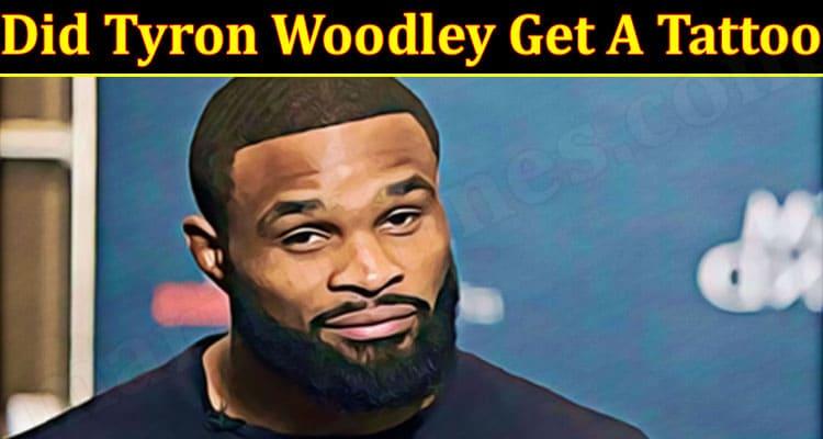 Latest News Tyron Woodley Get A Tattoo