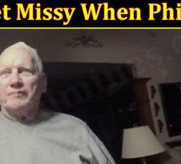 Met Missy When Philip 2021