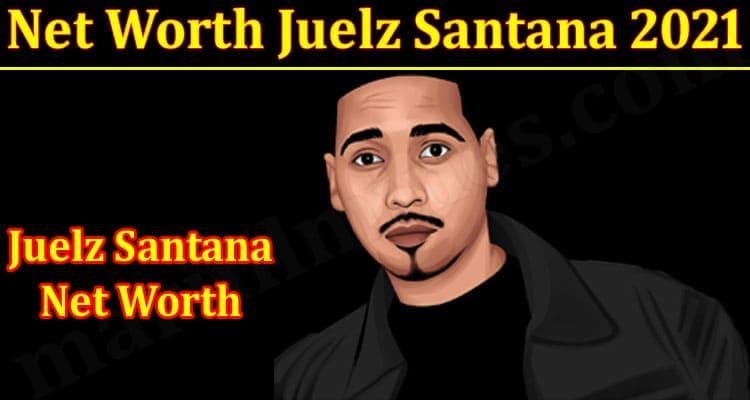 Net Worth Juelz Santana 2021