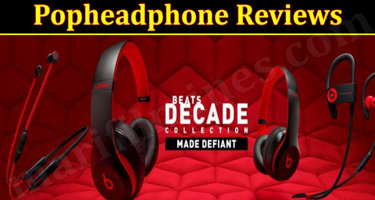 Popheadphone Online Website Reviews
