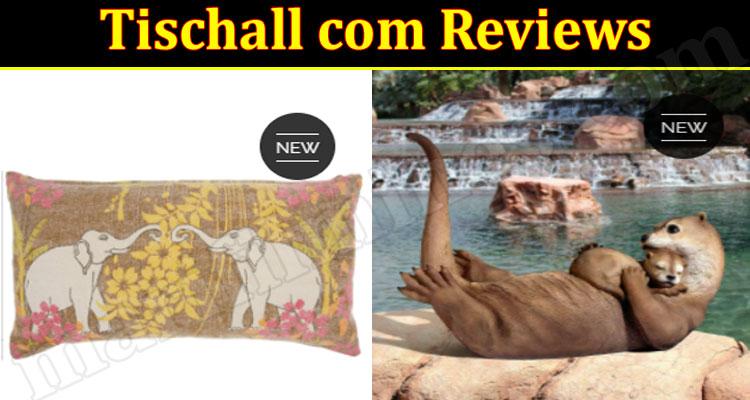 Tischall Online Website Reviews