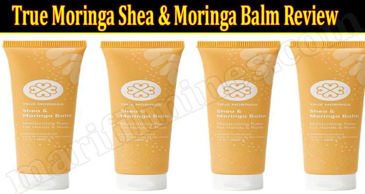 True Moringa Shea & Moringa Balm Online Product Review