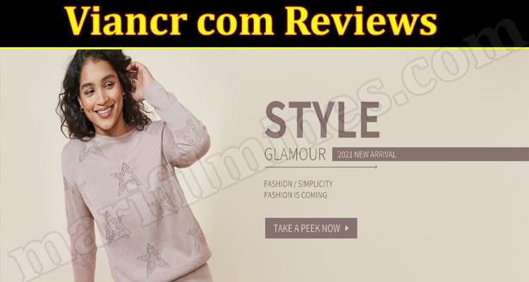 Viancr com Reviews 2021