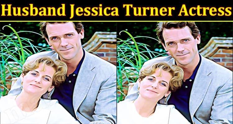 latest news Husband Jessica Turner Actress