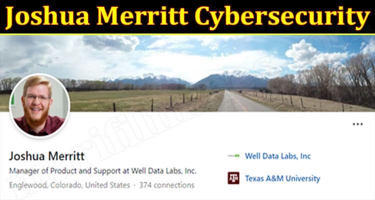 latest news Joshua Merritt Cybersecurity