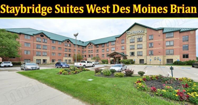 latest news Staybridge Suites West Des Moines Brian