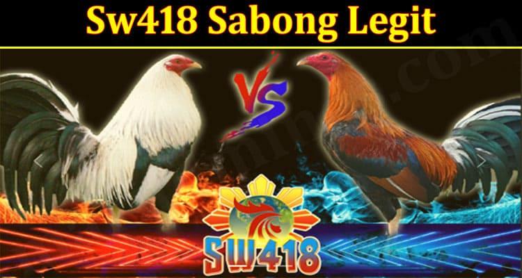 latest news Sw418 Sabong Legit