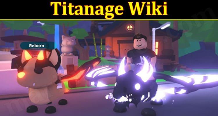 latest news Titanage Wiki