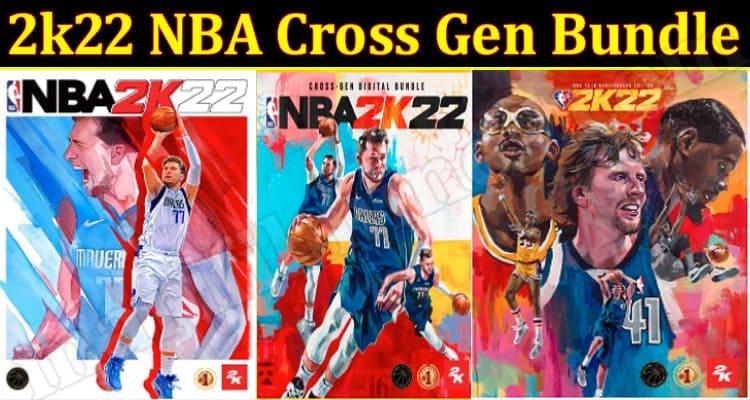Gaming Tips 2k22 NBA Cross Gen Bundle