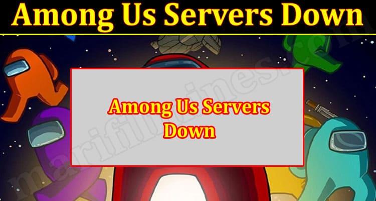 Gaming Tips Among Us Servers Down