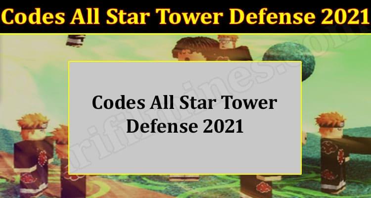 Gaming Tips Codes All Star Tower Defense